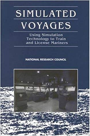 Simulated Voyages: Using Simulation Technology to Train and License Mariners