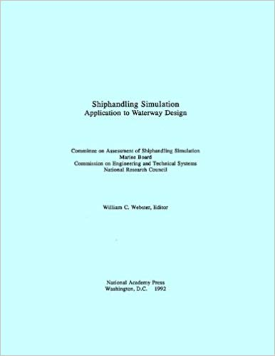Shiphandling Simulation: Application to Waterway Design